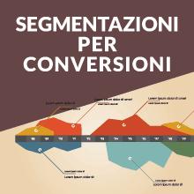 immagine in evidenza titolo: segmentazione per conversioni online