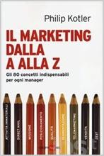 Copertina Il marketing dalla A alla Z Philip Kotler
