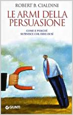 Copertina Le armi della persuasione Robert B. Cialdini