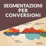 Segmentazione di mercato per le conversioni online